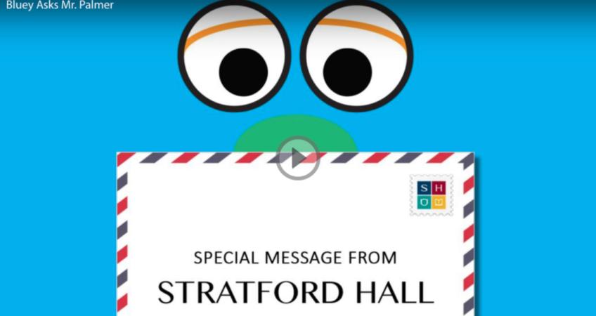 stratford-hall-bluey-asks-mr-palmer